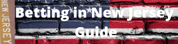 Betting in New Jersey Guide